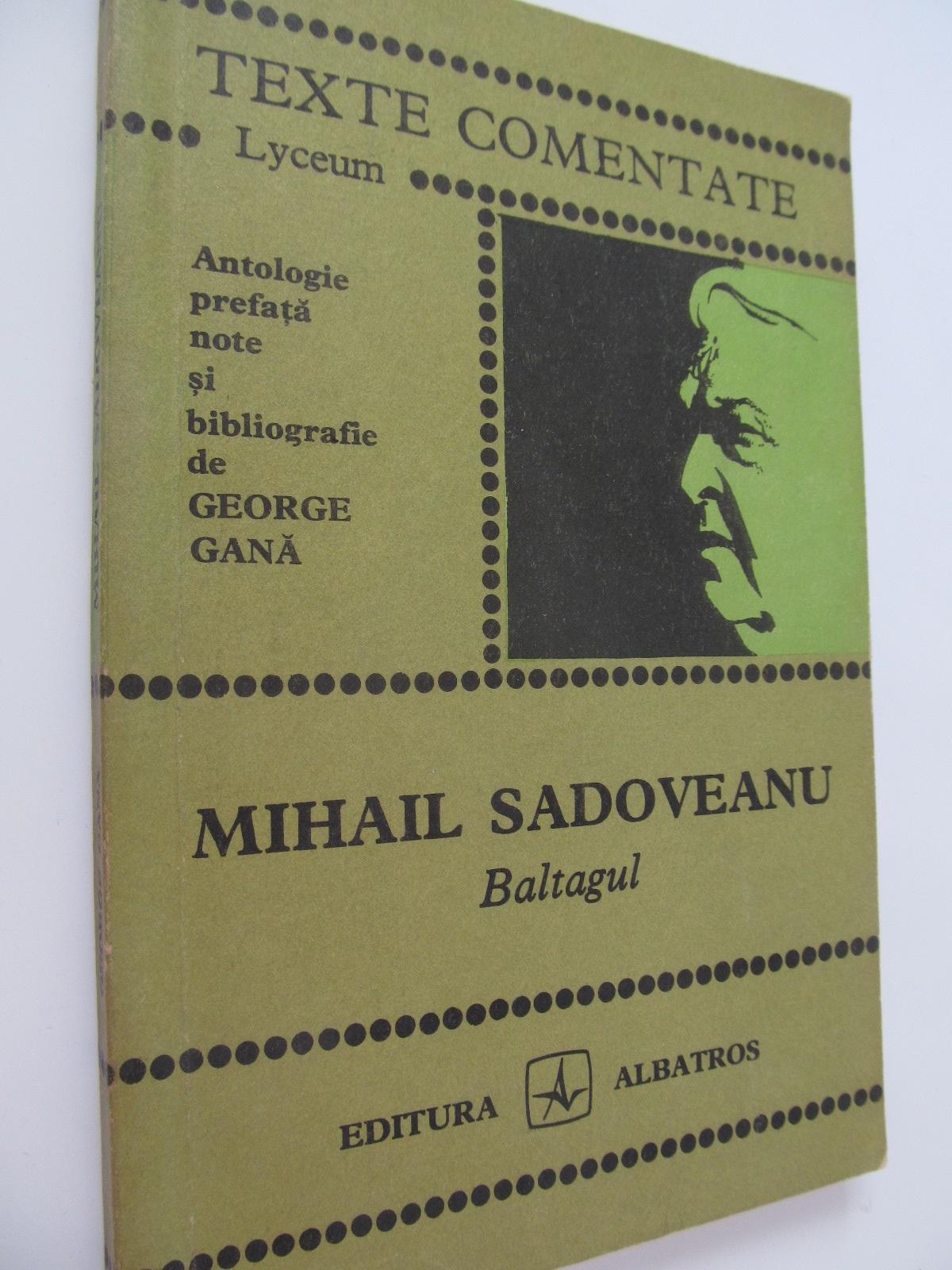 Baltagul - Mihail Sadoveanu   Detalii carte