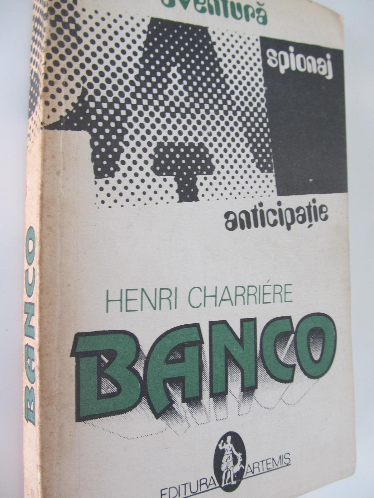 Banco - Henri Charriere | Detalii carte