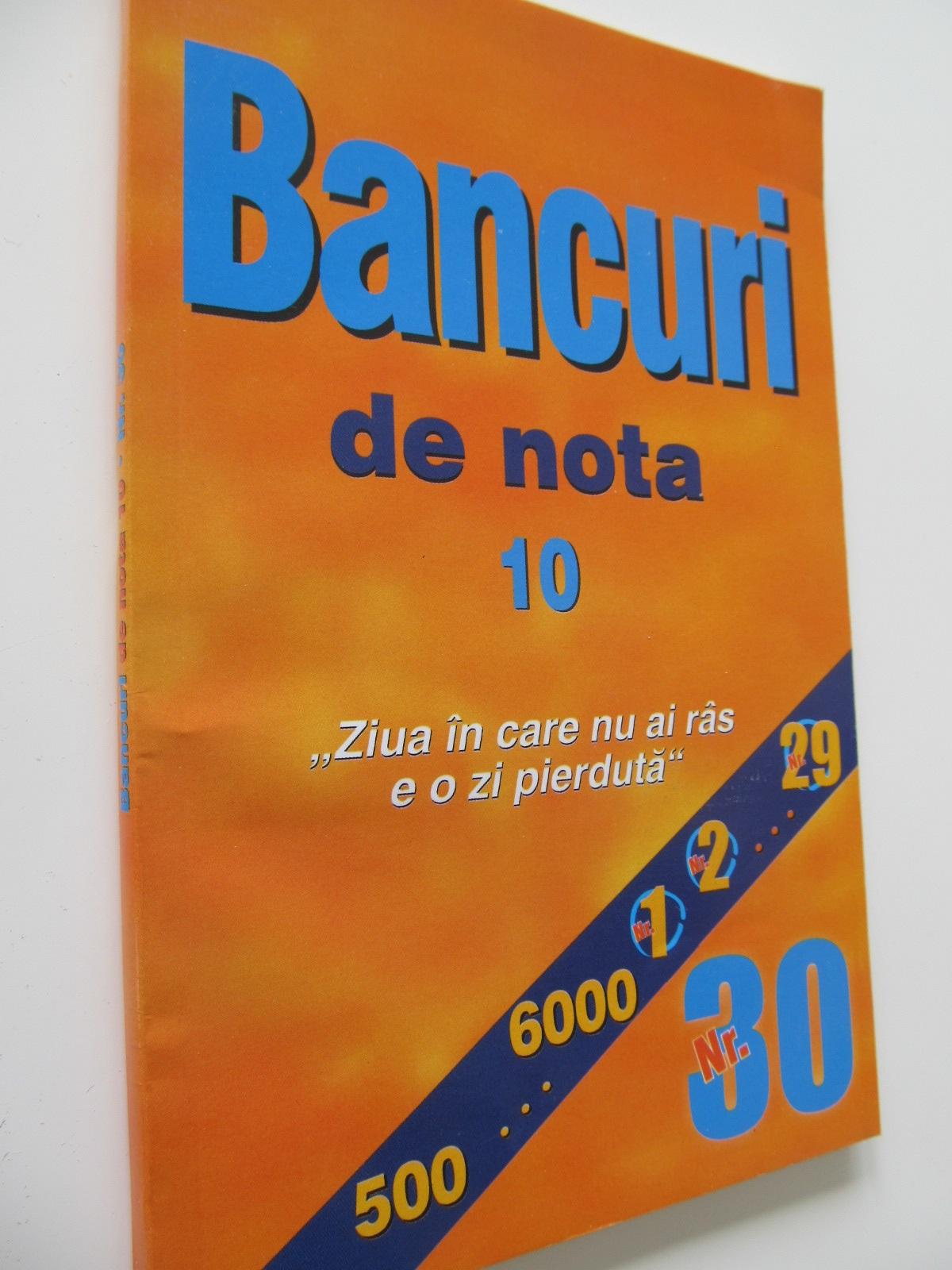 Bancuri de nota 10 - *** | Detalii carte
