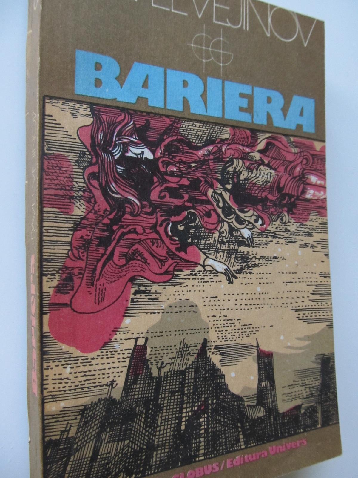 Bariera - Pavel Vejinov | Detalii carte