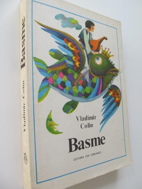 Basme [1] - Vladimir Colin | Detalii carte