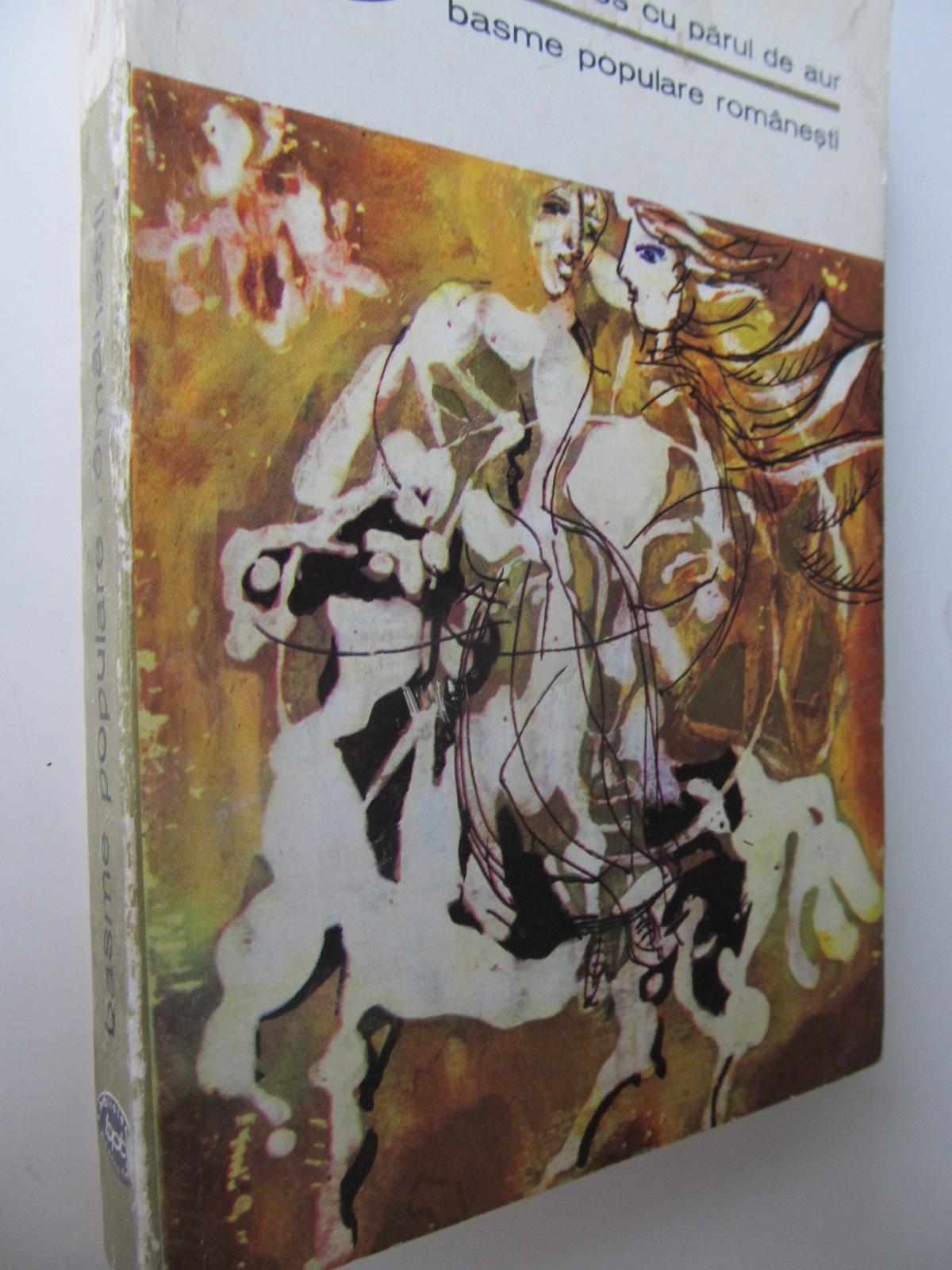 Carte Basme populare romanesti - Fat frumos cu parul de aur (vol. 2) - ***