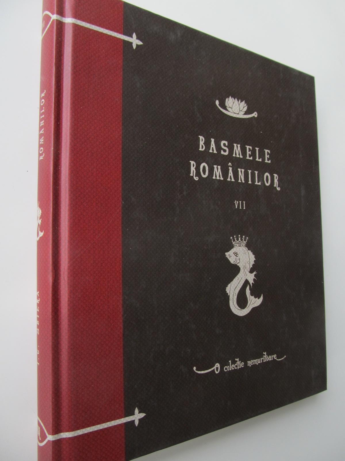 Basmele romanilor (vol. 7) - *** | Detalii carte