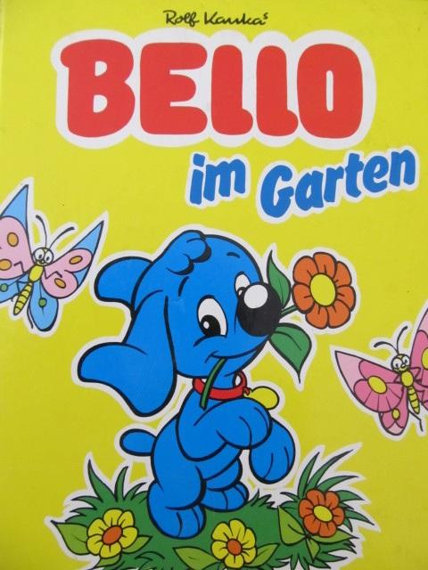 Bello im Garten - Rolf Kauka | Detalii carte
