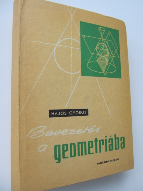 Bevezetes a Geometraba (lb. maghiara) - Hajos Gyorgy | Detalii carte