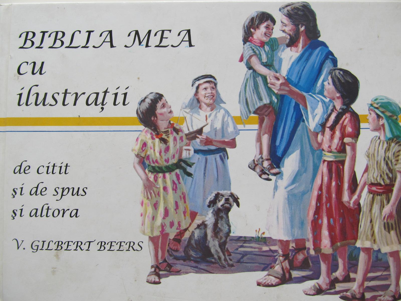 Biblia mea cu ilustratii - De citit si spus altora [1] - V. Gilbert Beers | Detalii carte