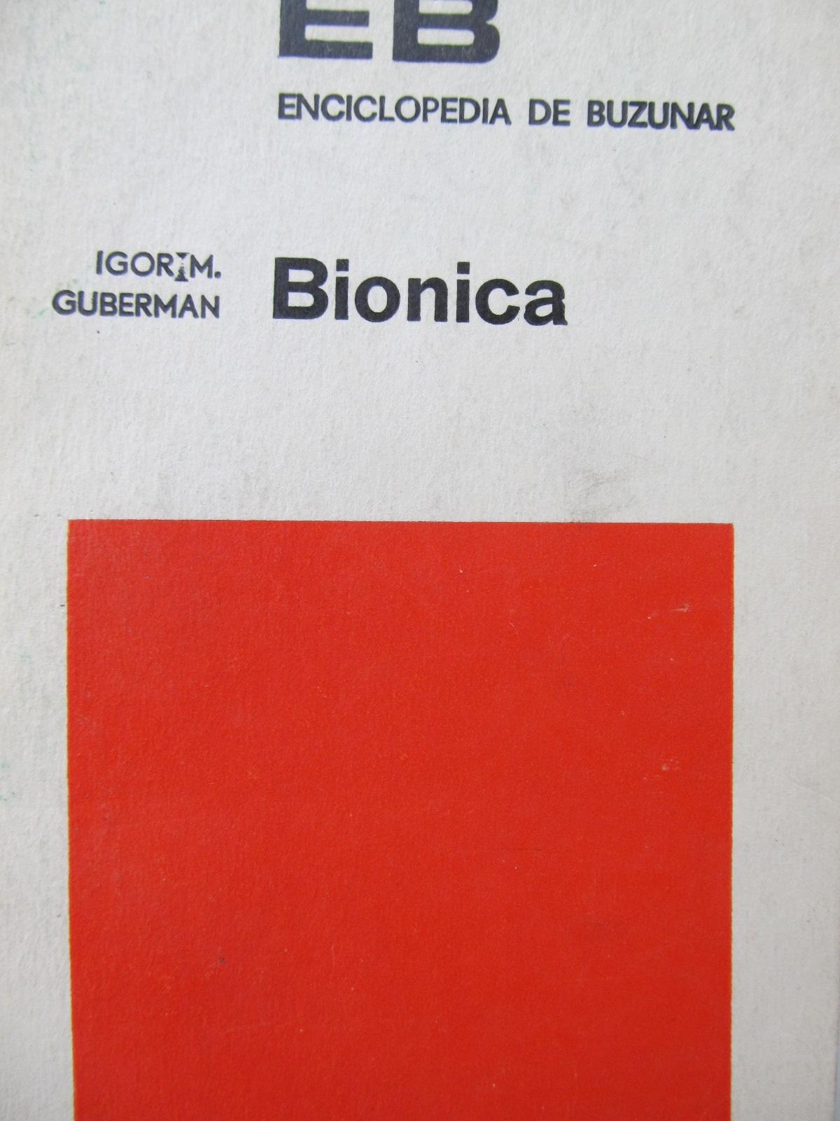 Bionica - Igor M. Guberman | Detalii carte