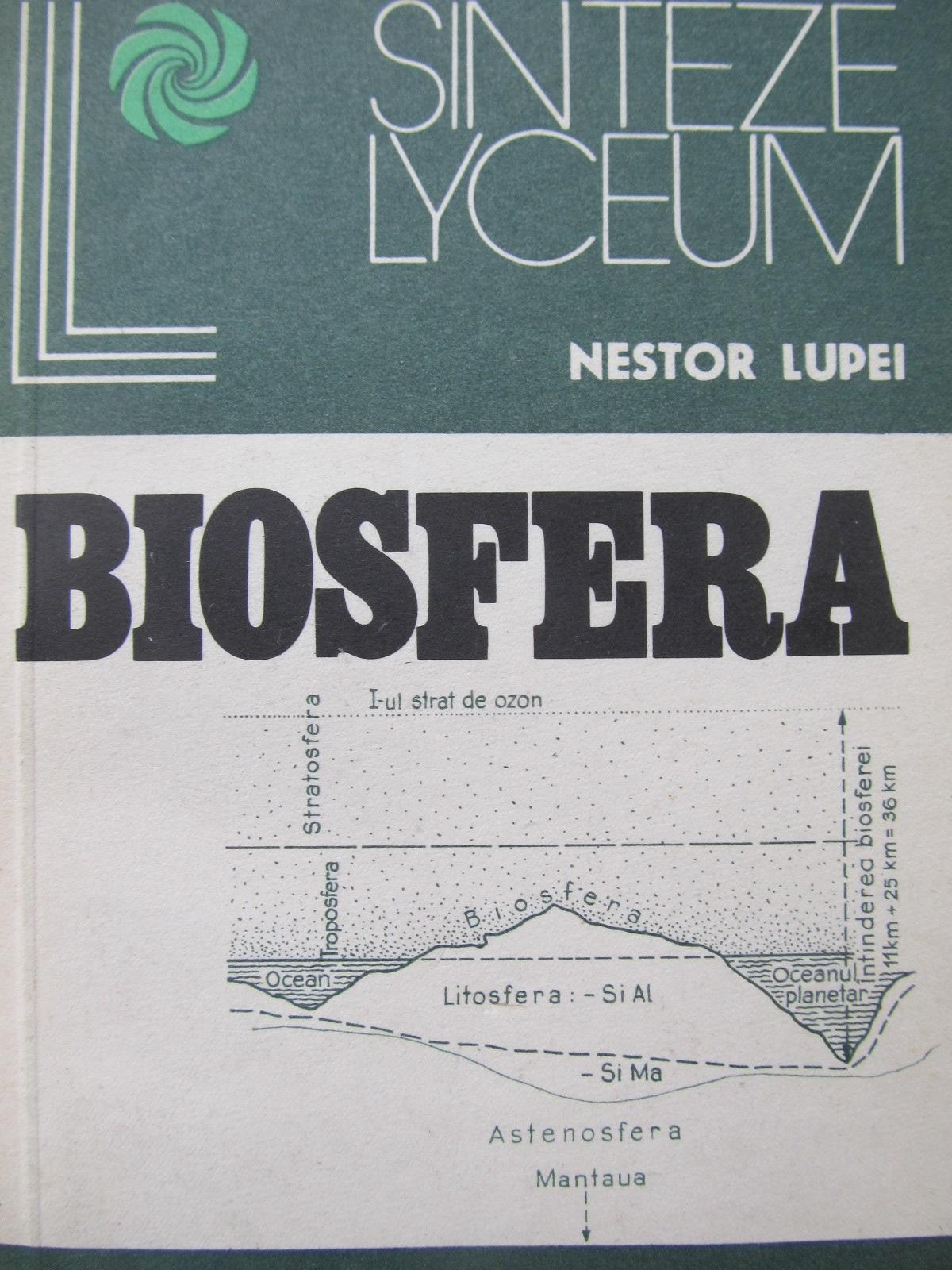 Biosfera - Nestor Lupei   Detalii carte