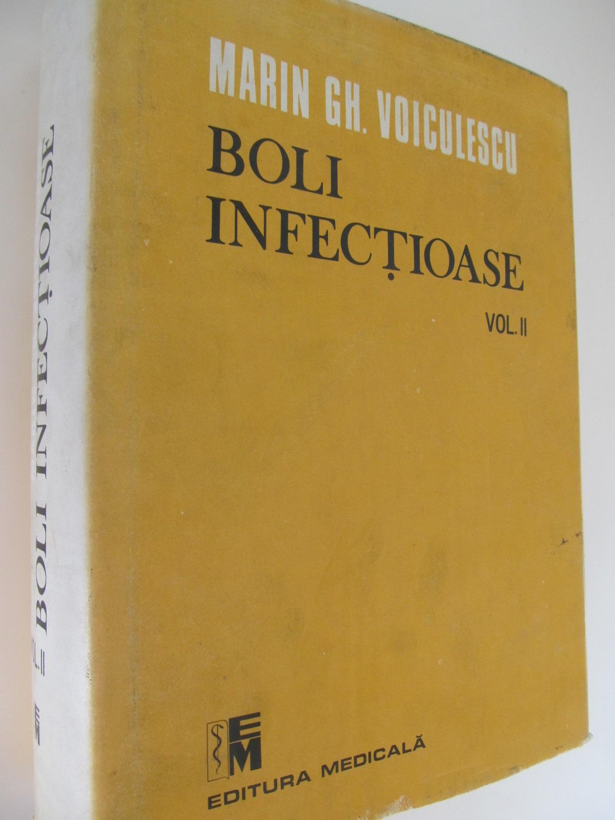 Boli infectioase (vol. II) - Marin Gh. Voiculescu | Detalii carte