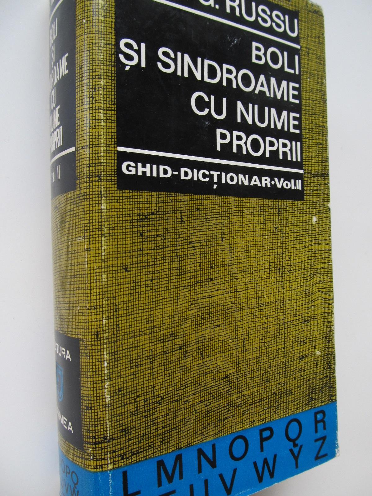 Boli si sindroame cu nume proprii - Ghid dictionar (vol. 2) - (L-Z) - G. Russu | Detalii carte