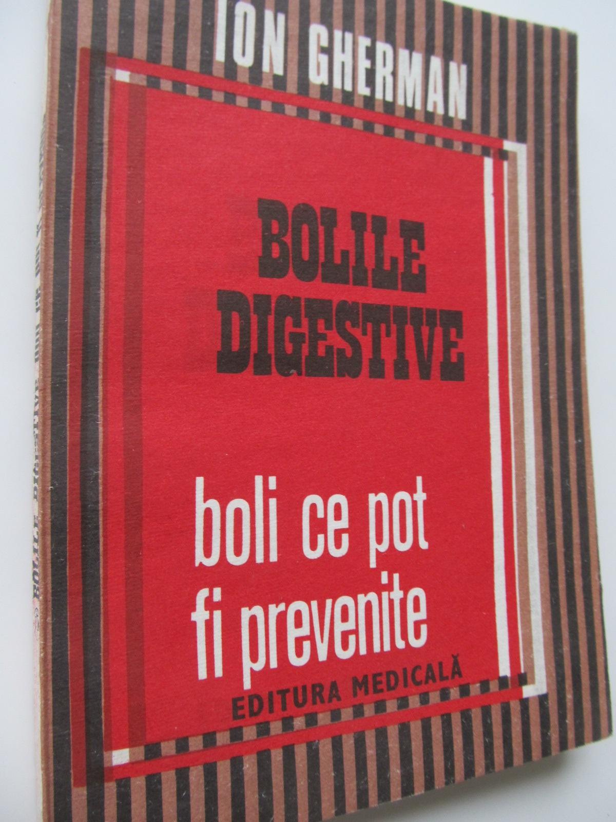 Bolile digestive boli ce pot fi prevenite - Ion Gherman | Detalii carte