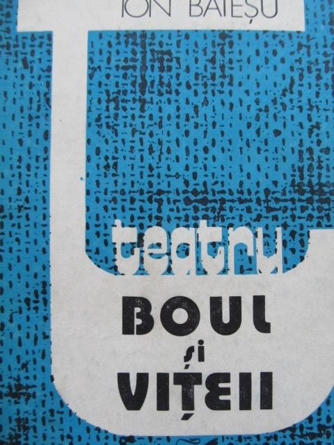 Boul si vitelul - Ion Baiesu | Detalii carte