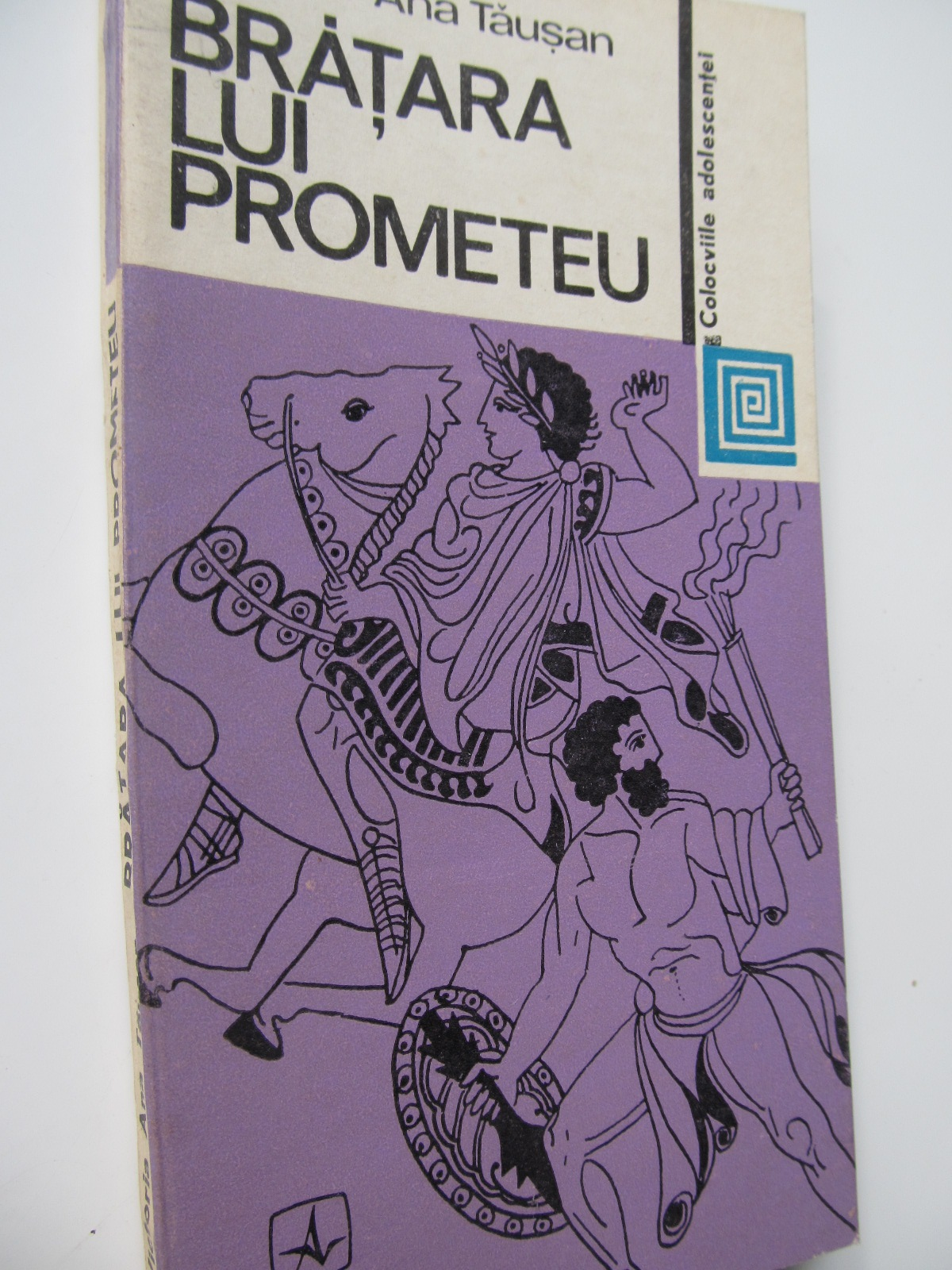 Bratara lui Prometeu - Victoria Ana Tausan | Detalii carte