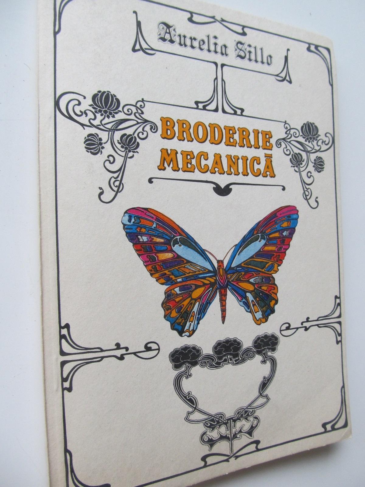 Broderie mecanica (cu planse) - Aurelia Sillo | Detalii carte