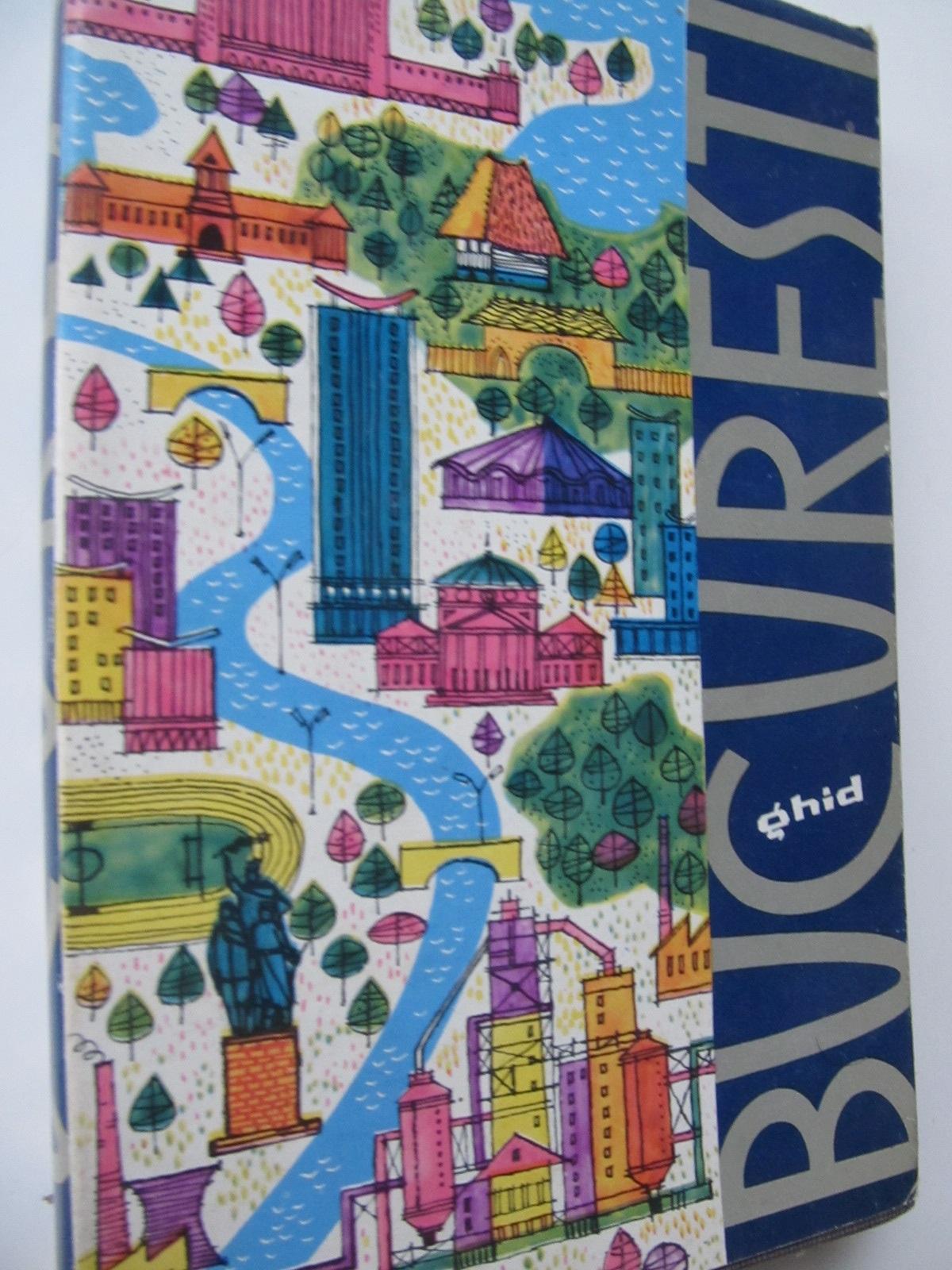 Bucuresti - ghid (fara harti) - Dan Berindei , Paul Cernovodeanu , ... | Detalii carte