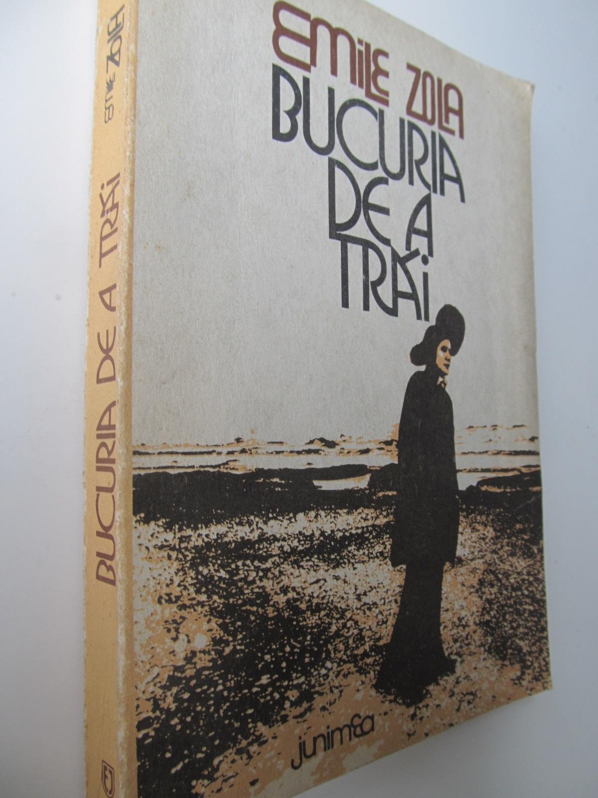 Bucuria de a trai - Emile Zola | Detalii carte