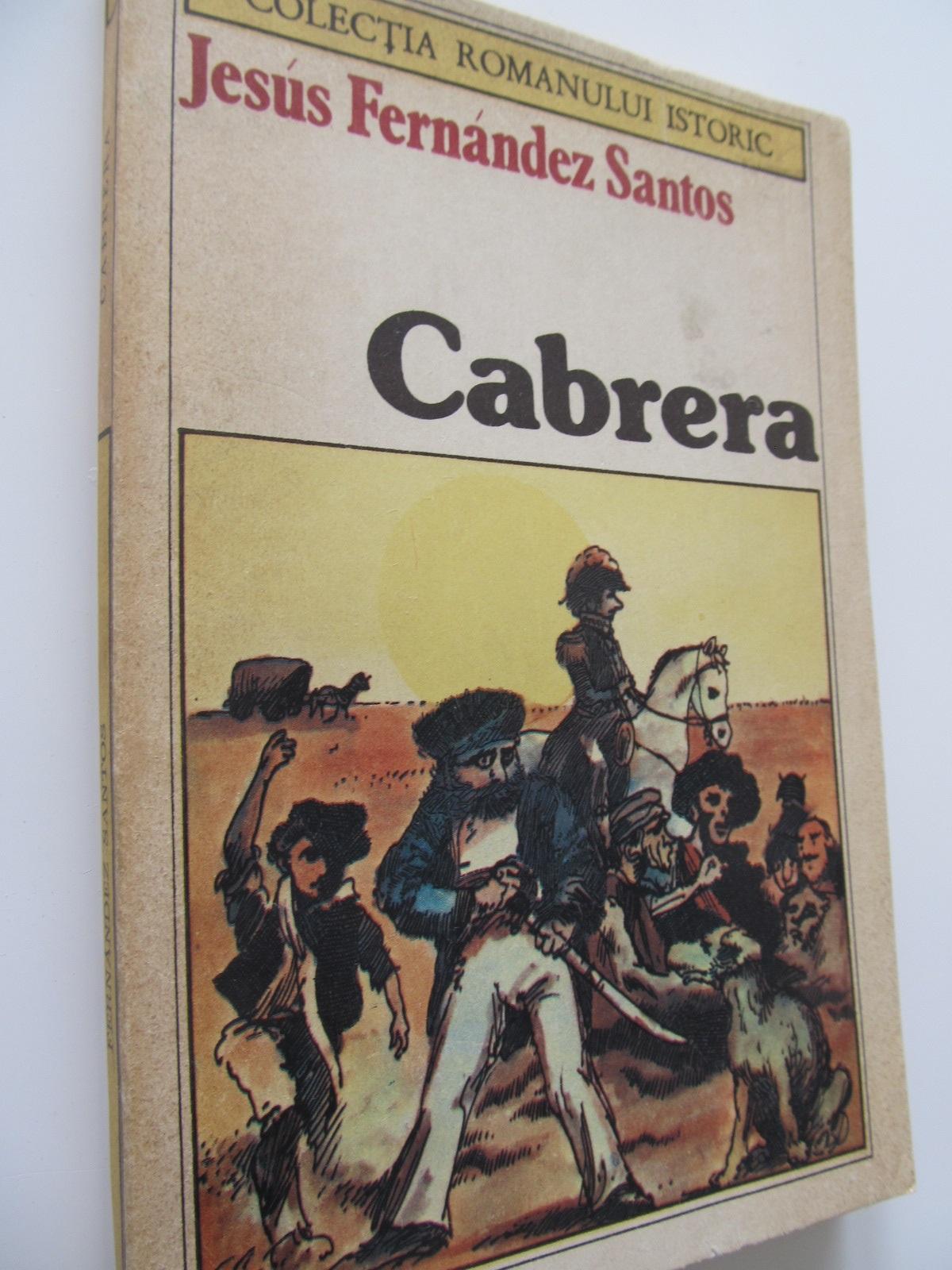 Cabrera - Jesus Fernandez Santos | Detalii carte