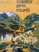 Calator prin munti - Mihai Haret | Detalii carte