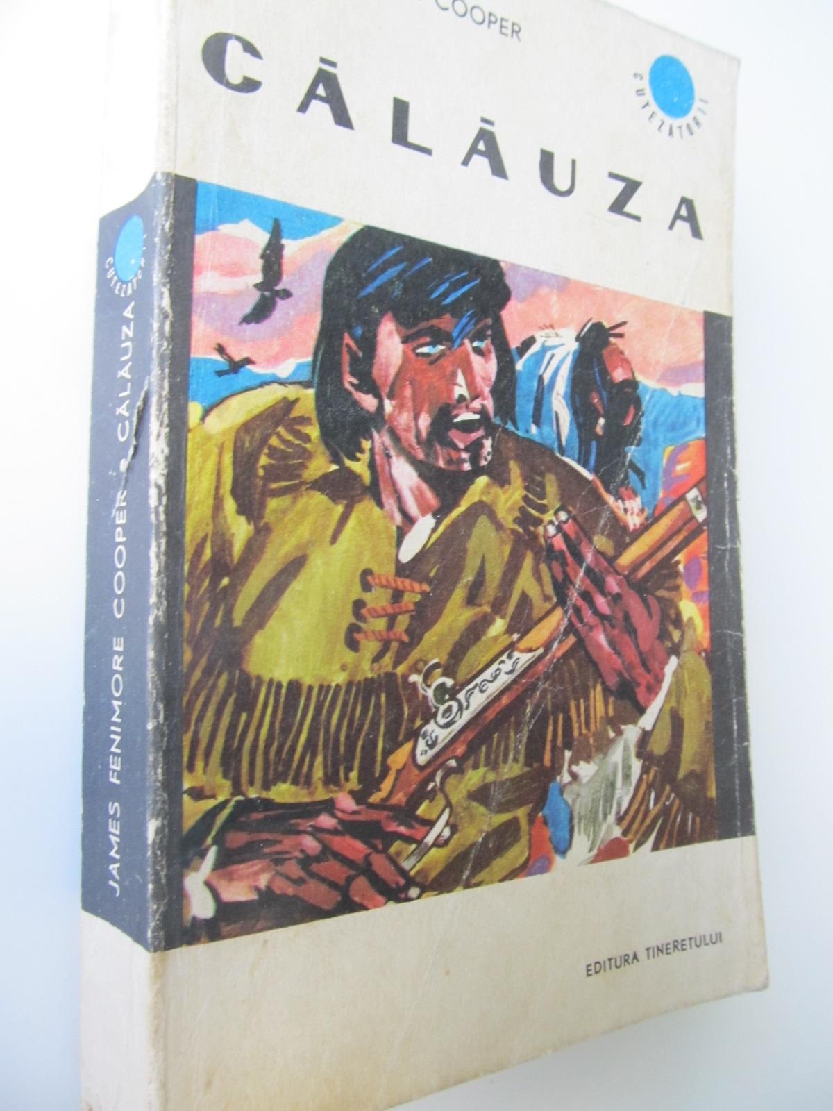 Calauza - James Fenimore Cooper | Detalii carte