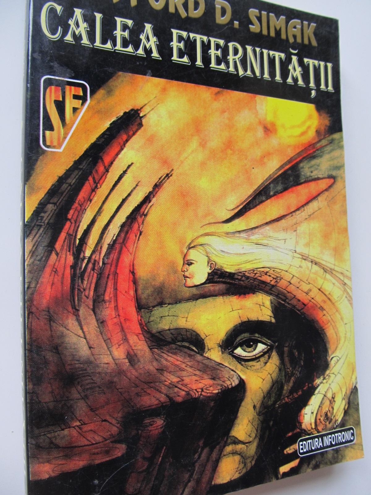 Calea eternitatii - Clfford D. Simak | Detalii carte