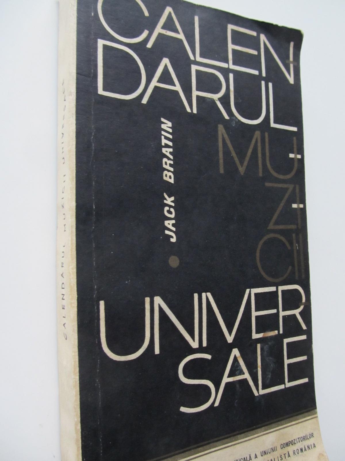 Calendarul muzicii universale - Jack Bratin | Detalii carte