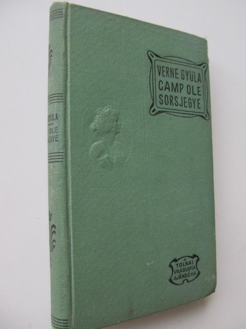 Camp Ole sorsjegye - Verne Gyula   Detalii carte