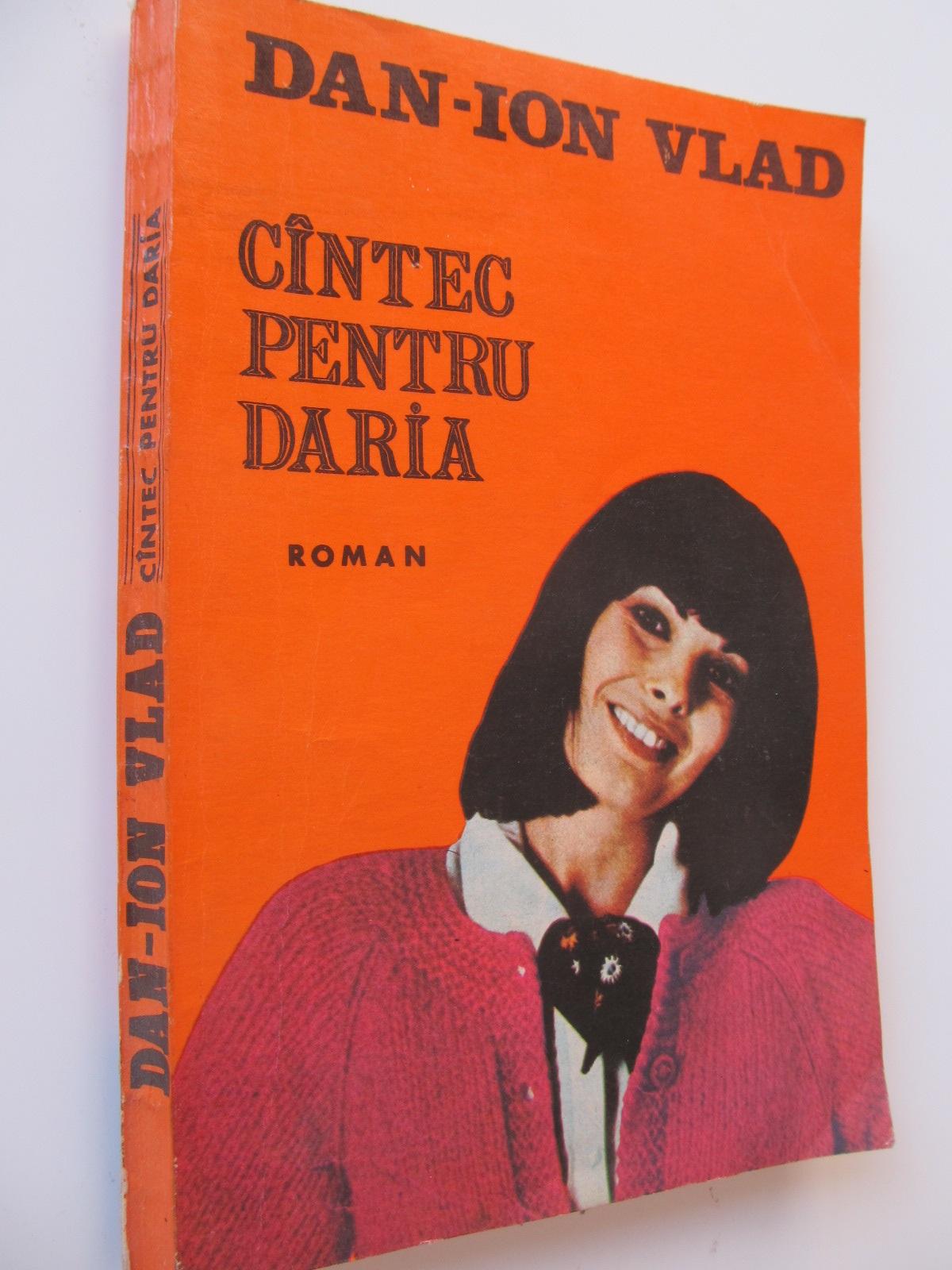 Cantec pentru Daria - Dan Ion Vlad | Detalii carte
