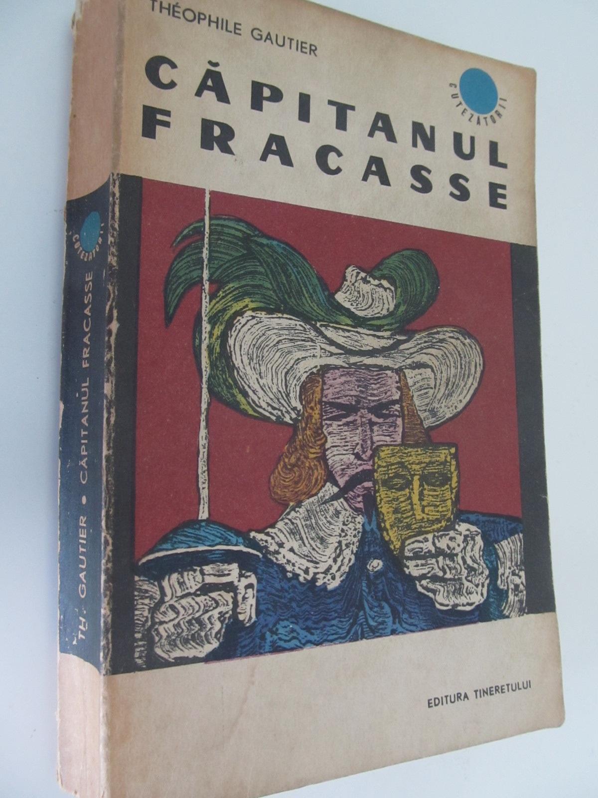 Carte Capitanul Fracasse - Theophile Gautier