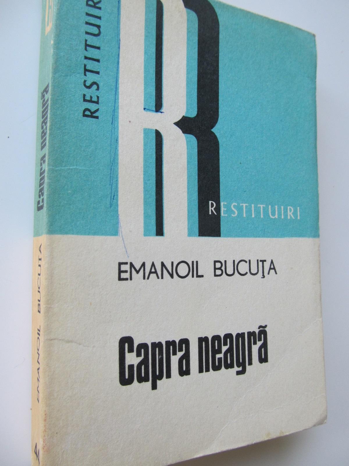 Capra neagra - Emanoil Bucuta | Detalii carte