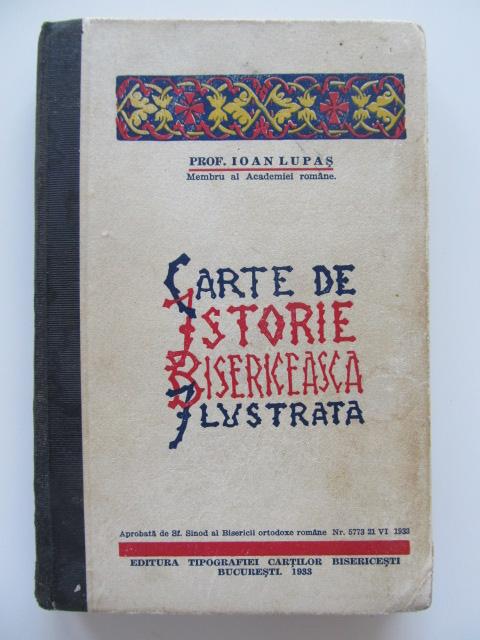 Carte de istorie bisericeasca ilustrata (editie princeps) , 1933 - Ioan Lupas | Detalii carte