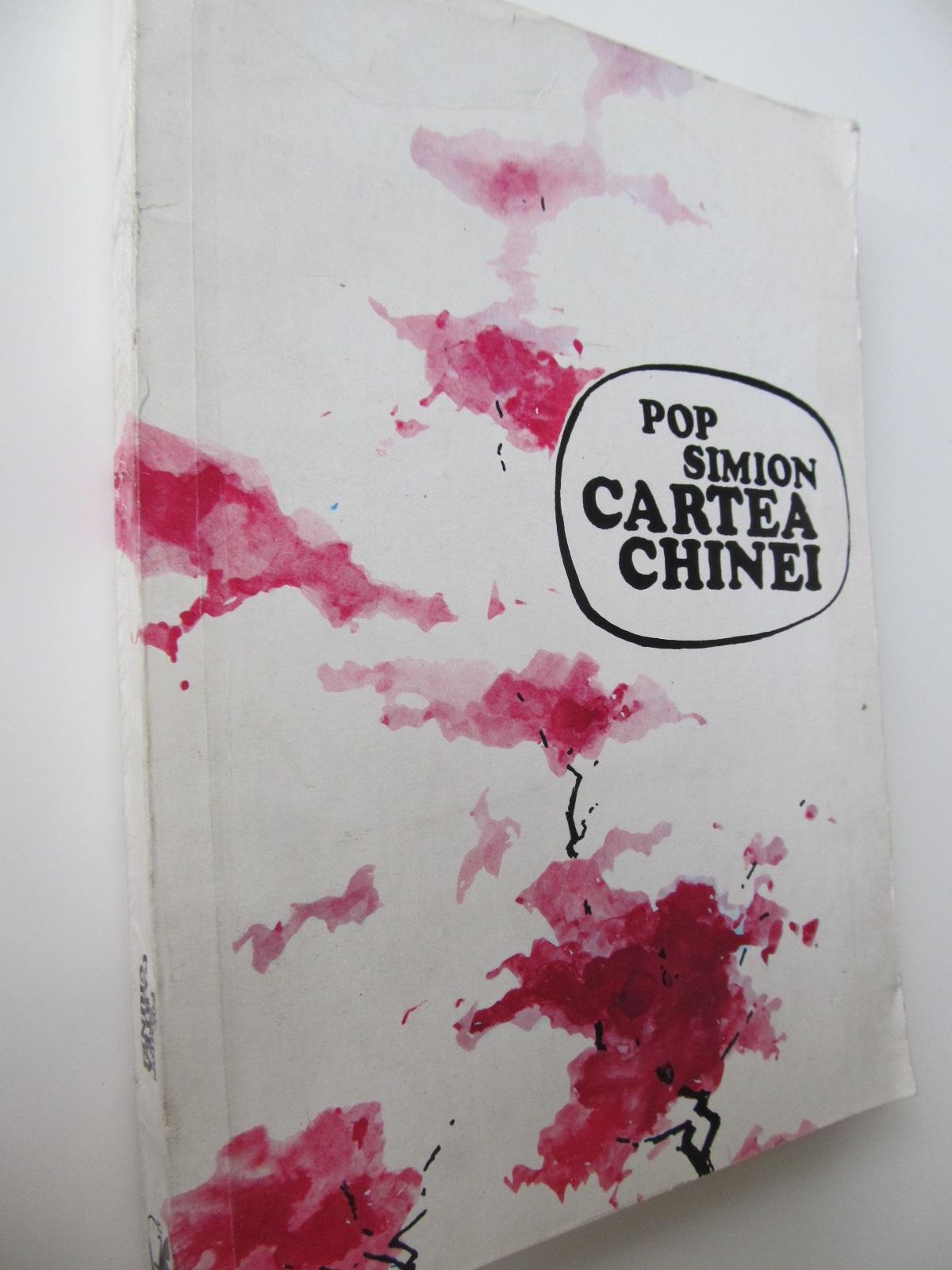 Cartea Chinei - Pop Simion | Detalii carte