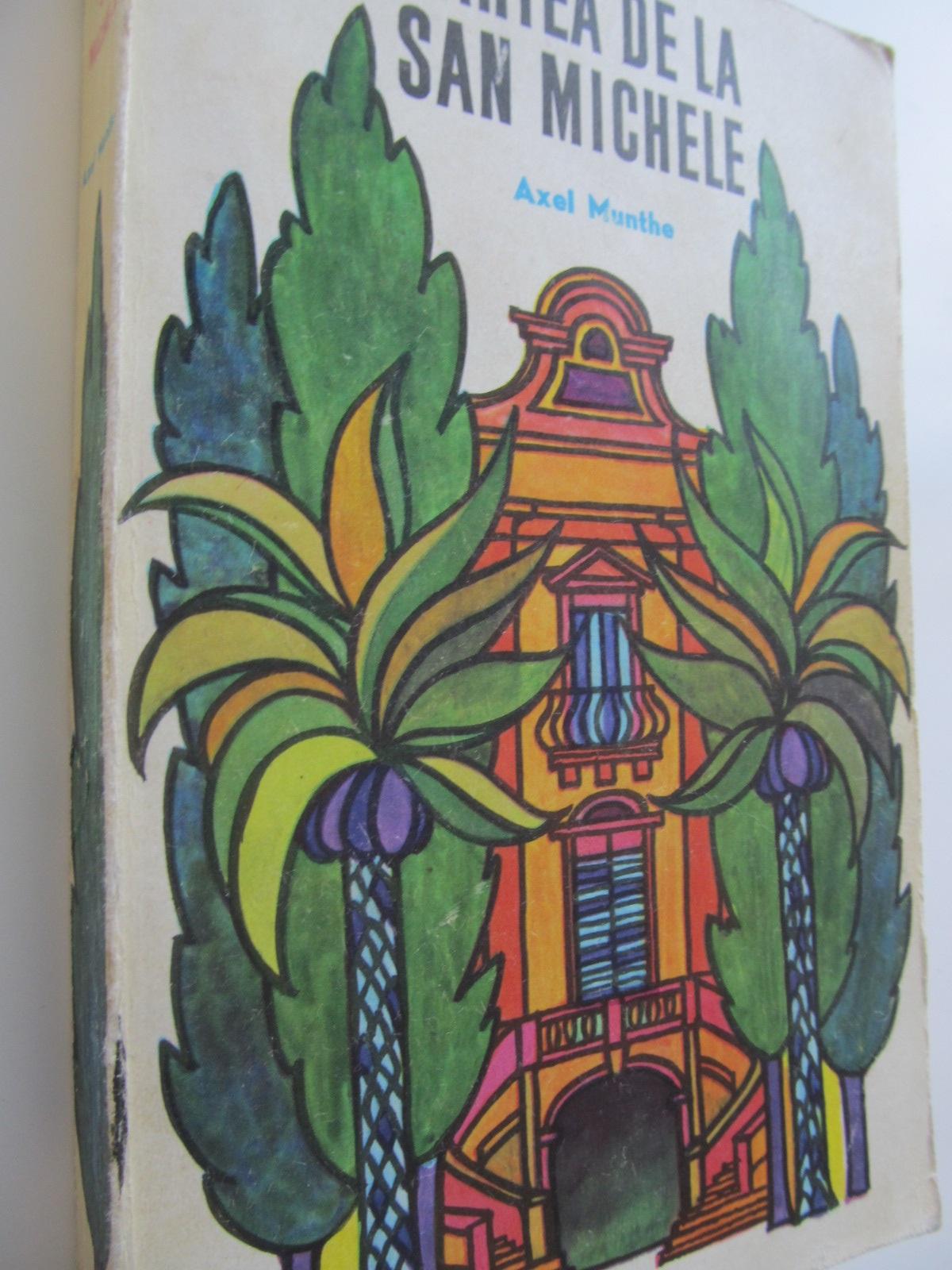 Cartea de la San Michele - Axel Munthe | Detalii carte