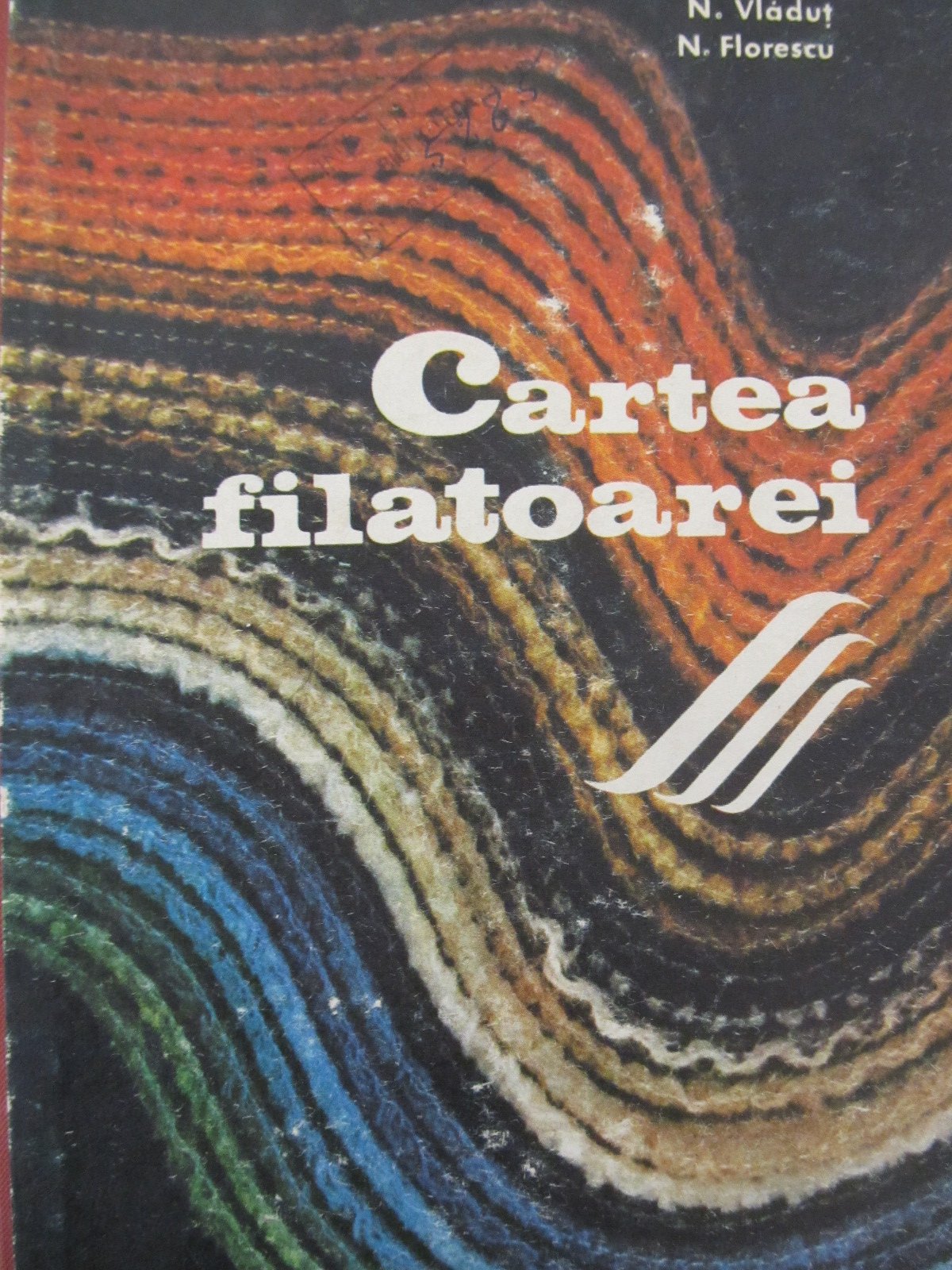 Carte Cartea filatoarei - N. Vladut , N. Florescu