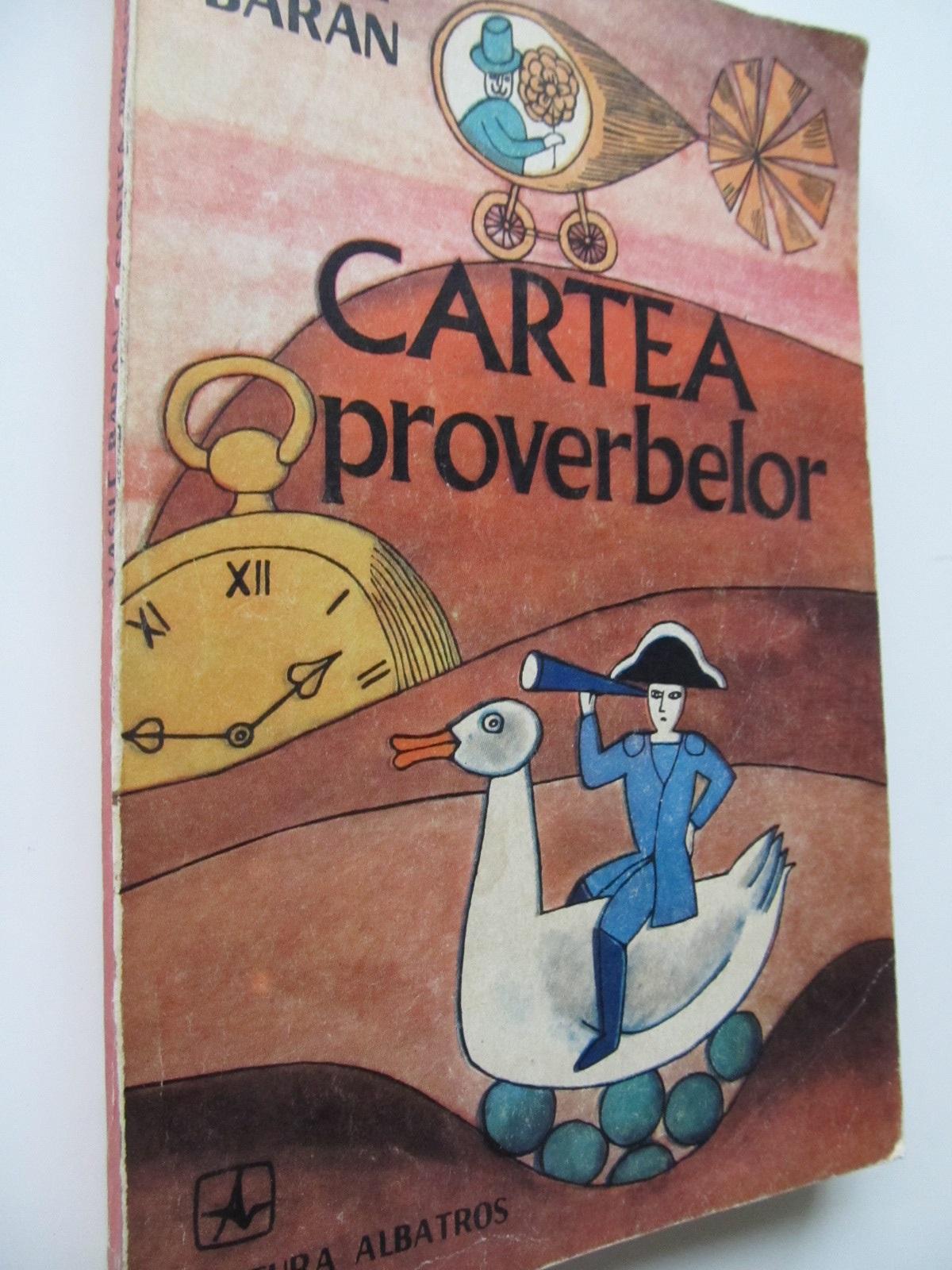 Cartea proverbelor - Vasile Baran | Detalii carte