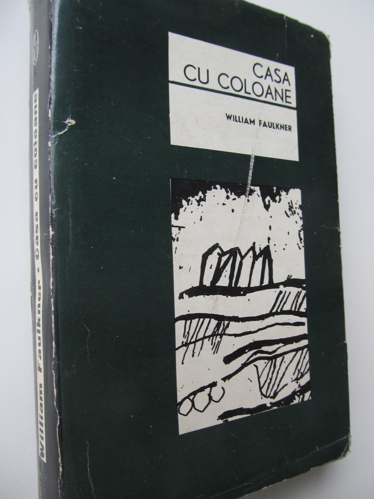 Carte Casa cu coloane - William Faulkner