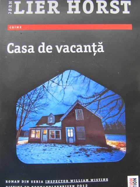 Casa de vacanta - Jorn Lier Horst | Detalii carte