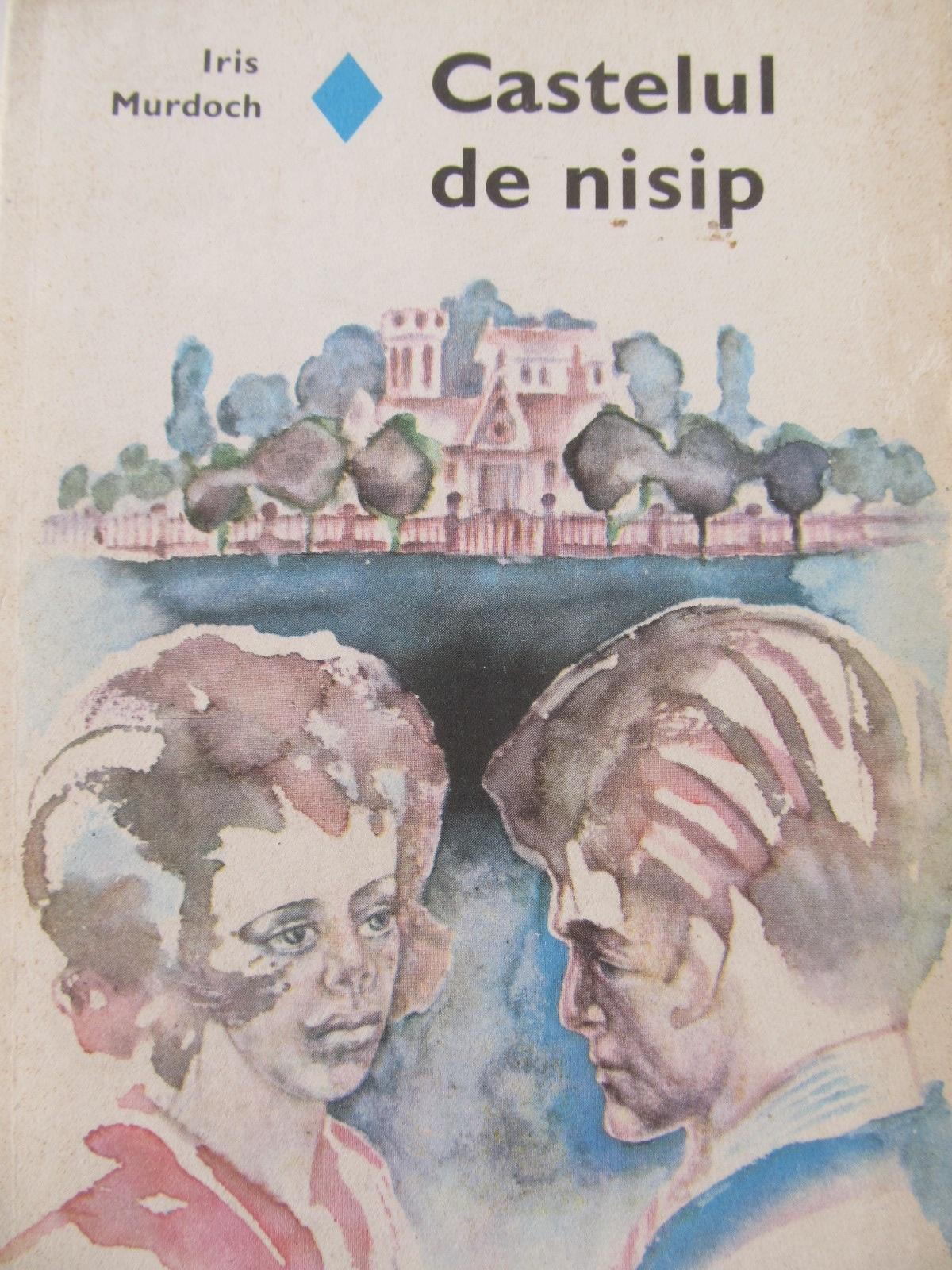 Castelul de nisip - Iris Murdoch | Detalii carte