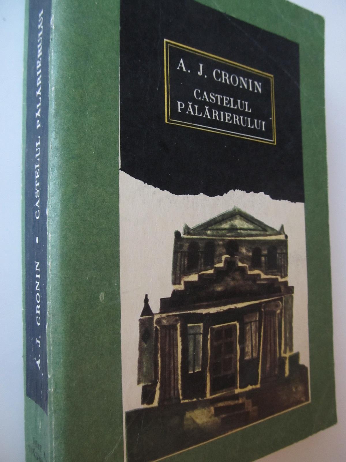 Castelul palarierului - A. J. Cronin   Detalii carte