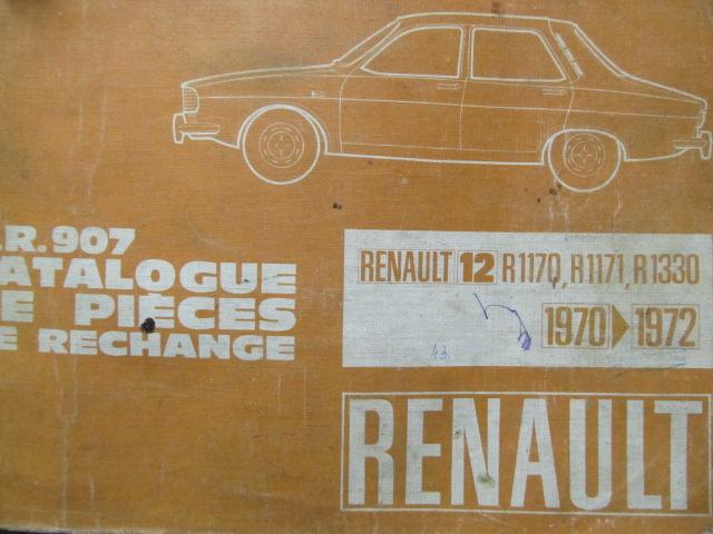 Catalog piese de schimb Renault 12 , R1170 , R1171 , R1330 , 1970 - 1972 (Dacia 1300) - *** | Detalii carte