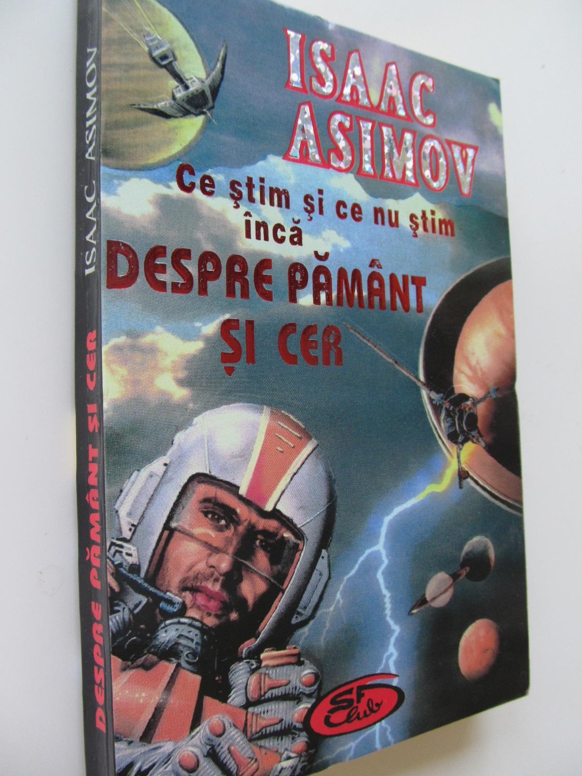Ce stim si ce nu stim inca despre Pamant si cer - Isaac Asimov | Detalii carte