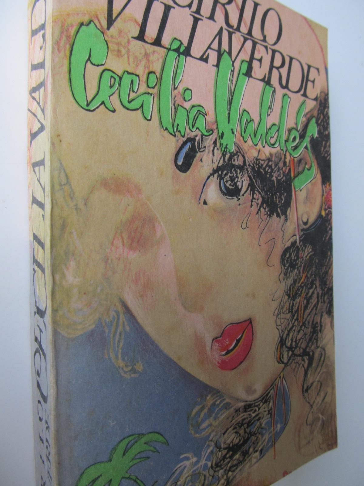 Cecilia Valdes - Cirilo Vilaverde | Detalii carte