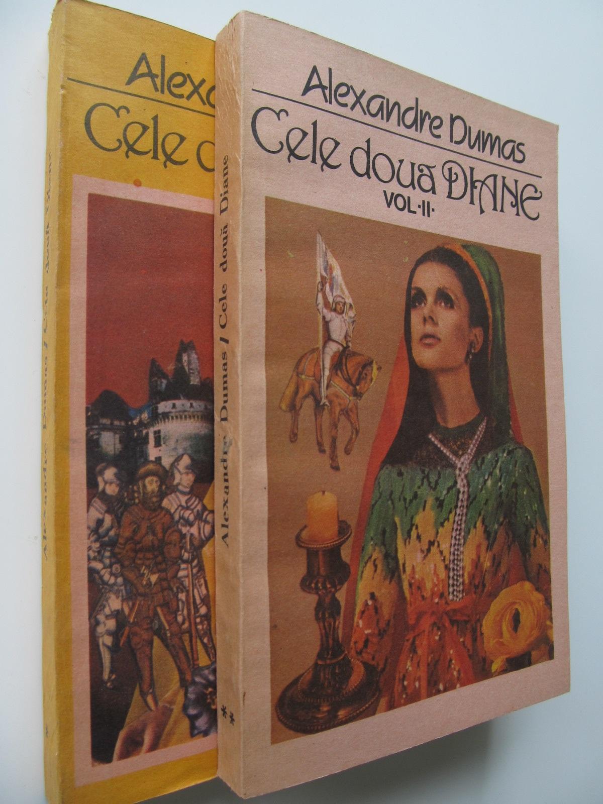 Cele doua Diane (2 vol.) - Alexandre Dumas | Detalii carte