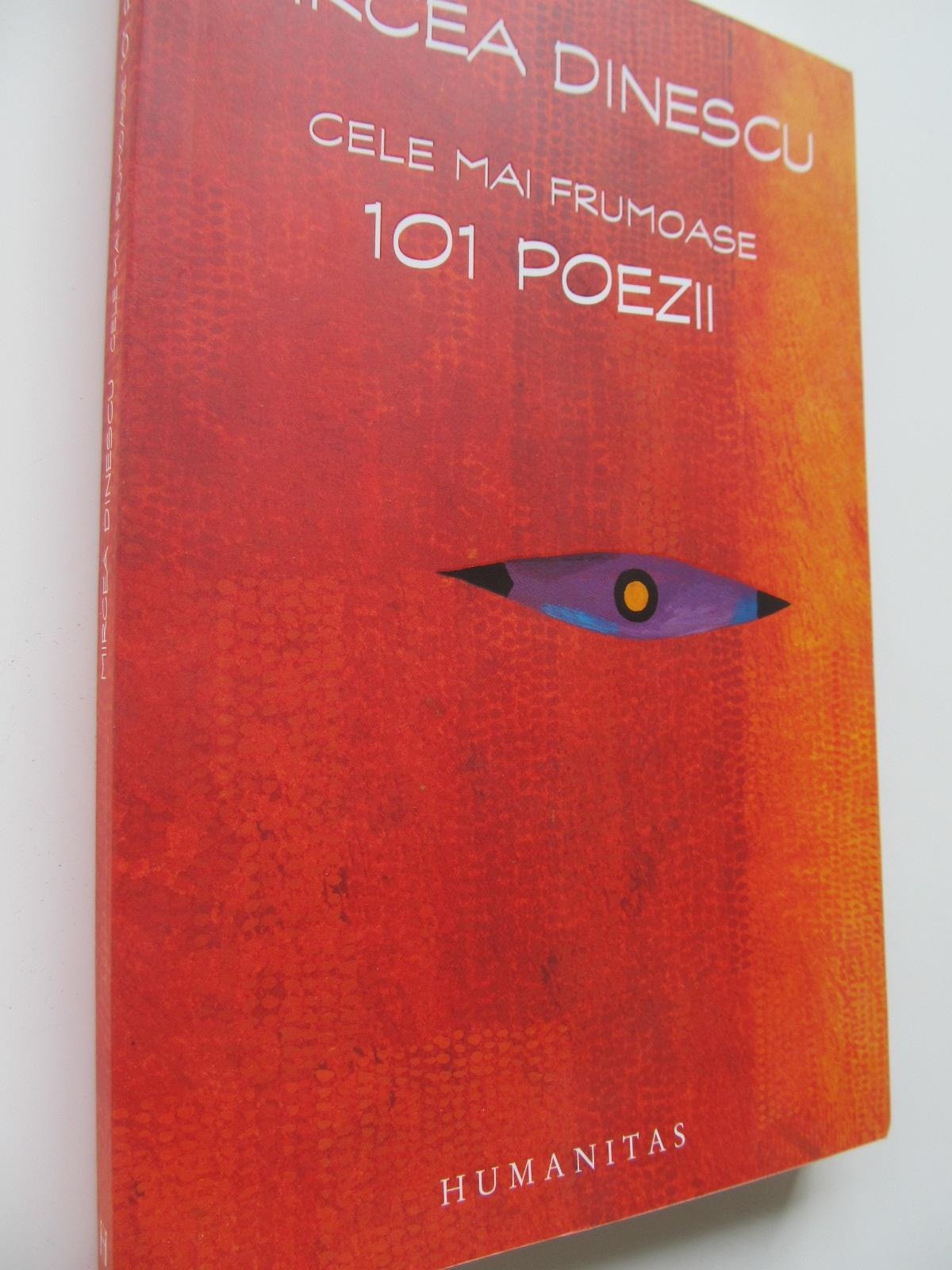 Cele mai frumoase 101 poezii - Mircea Dinescu | Detalii carte