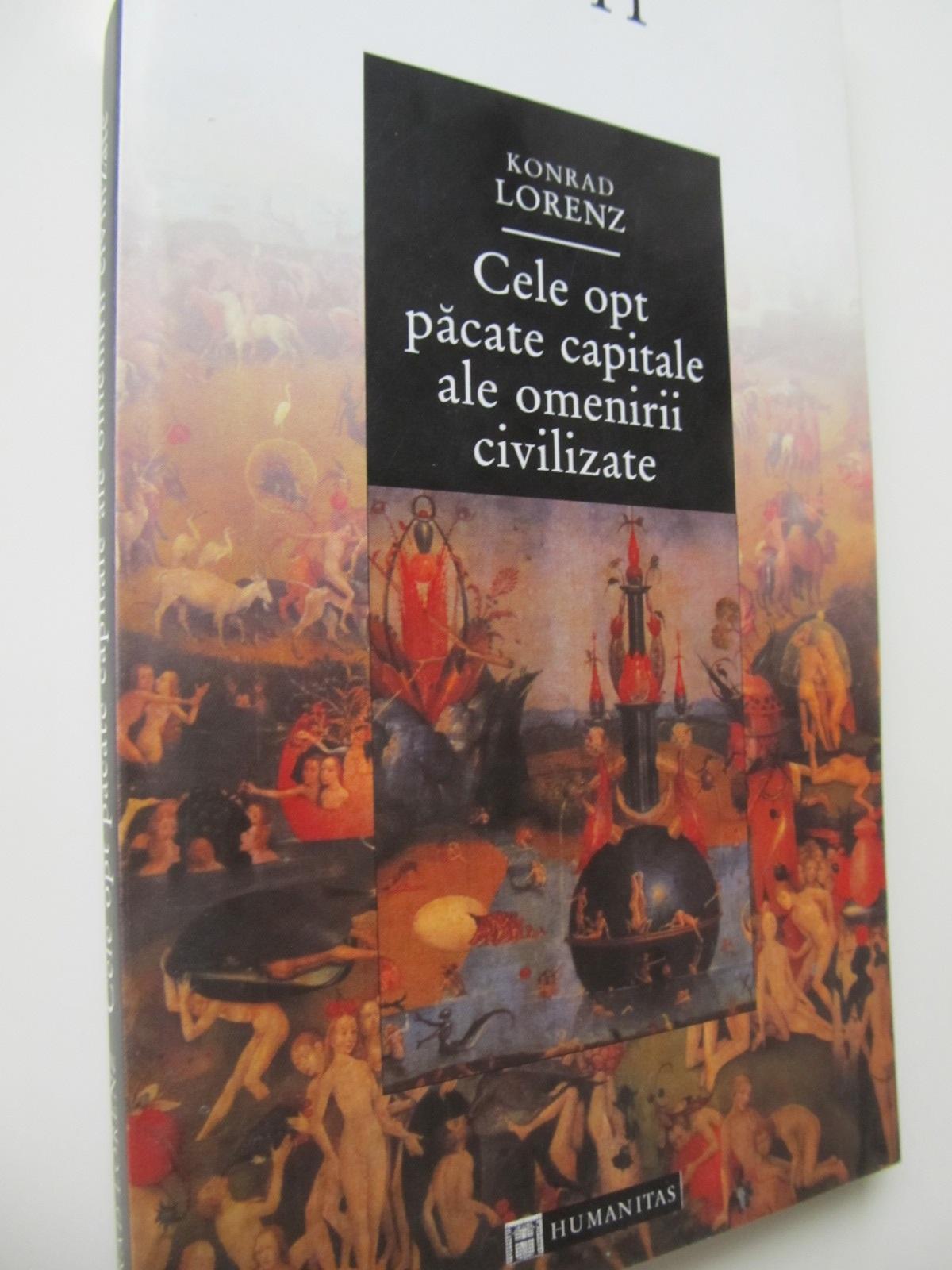 Cele opt pacate capitale ale omenirii civilizate - Konrad Lorenz | Detalii carte