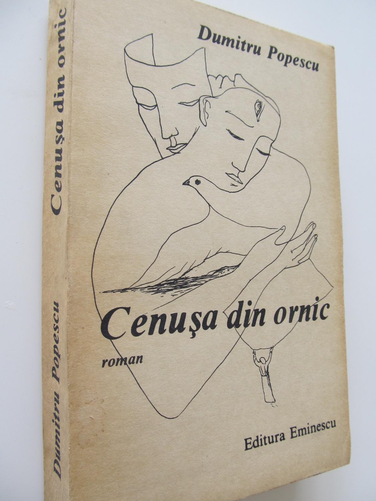 Cenusa din ornic - Dumitru Popescu | Detalii carte