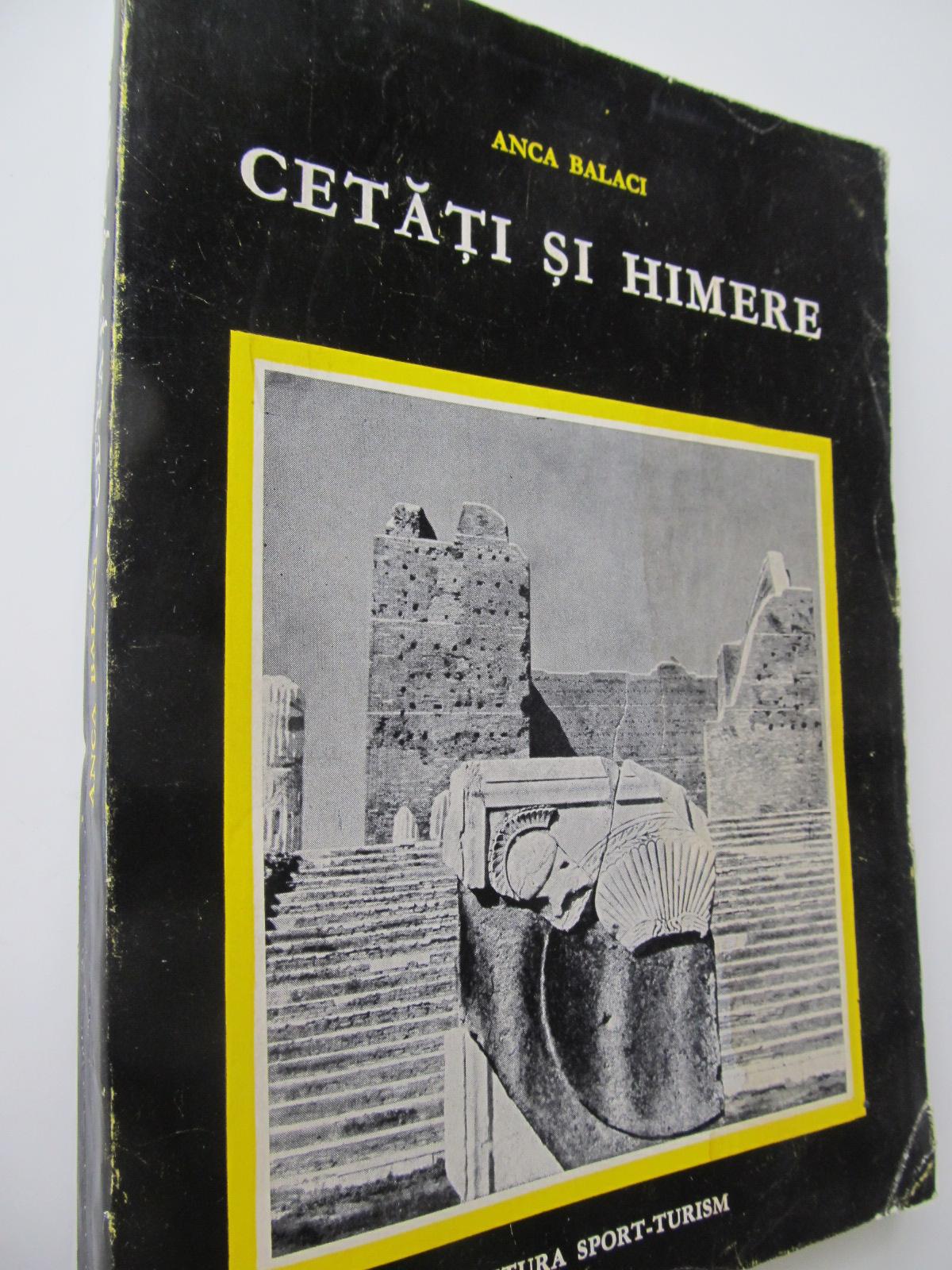 Cetati si himere - Italia de la Tarquinidia la Siracuza - Anca Balaci | Detalii carte