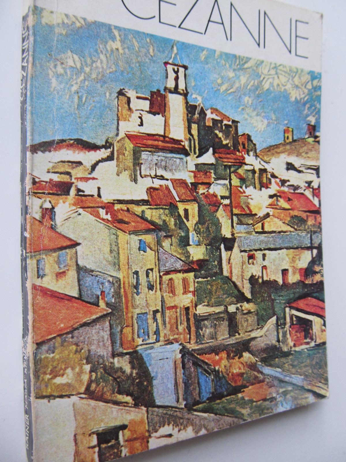 Cezanne - Scrisori despre Cezanne - Rainer Maria Rilke | Detalii carte