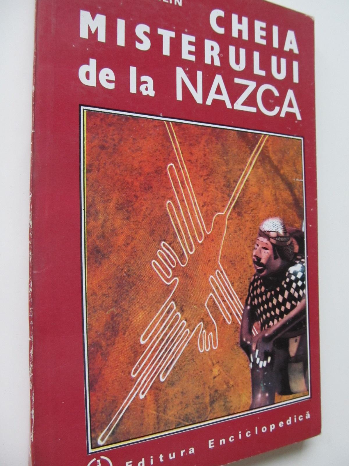 Cheia misterului de la Nazca - Henri Stierlin | Detalii carte