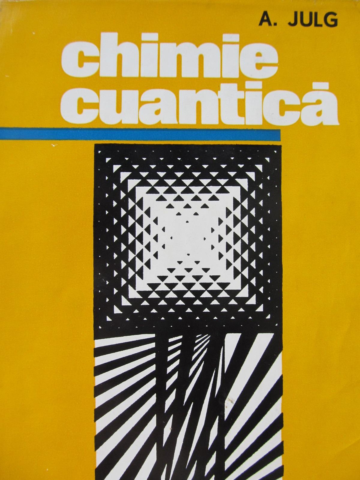 Chimie cuantica - A. Julg | Detalii carte