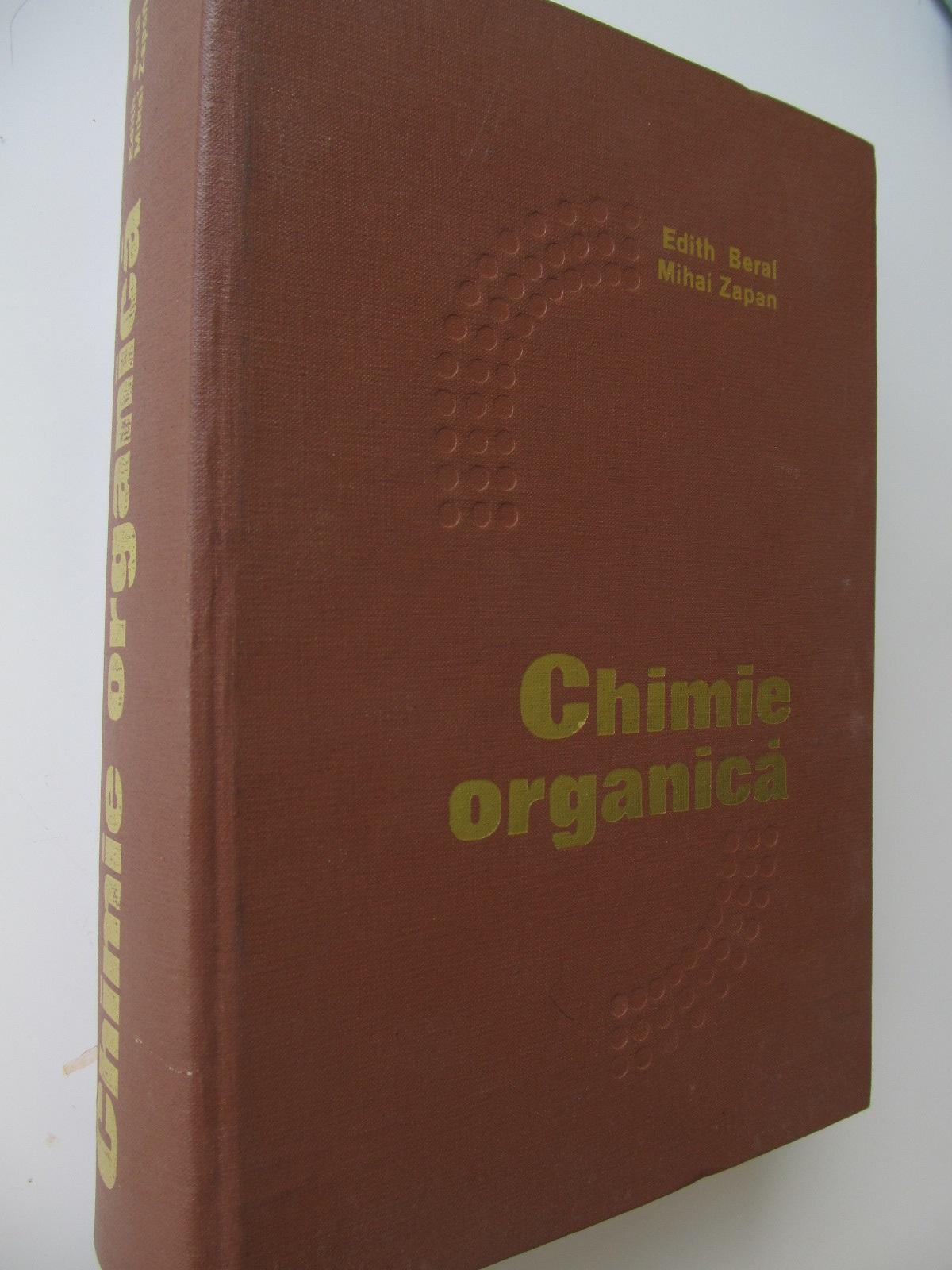 Chimie organica [1] - Edith Beral , Mihai Zapan | Detalii carte